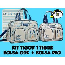 Kit Bolsas Maternidade Tigor T.tigre Gde E Peq Original