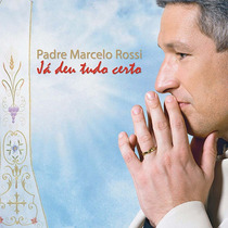 Cd Ep Padre Marcelo Rossi - Já Deu Tudo Certo