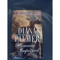 Romance Impossível - Diana Palmer