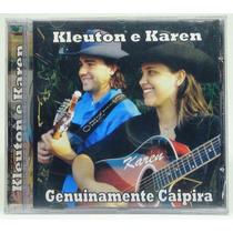 Cd Kleuton E Karen Genuinamente Caipira