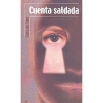 Cuenta Saldada - Suso Del Toro / Alfaguara