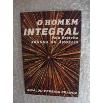 Livro- Divaldo Franco - O Homem Integral -+brinde