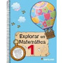 Explorar En Matematica 1 - Editorial Santillana