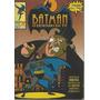 Batman O Desenho Da Tv 01 - Abril 1 - Bonellihq Cx58