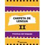 Carpeta De Lengua 2 - Ed. Santillana