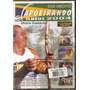 Dvd Capoeirando Ilhéus 2004 - Mestre Suassuna - Novo***