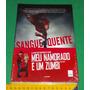 Sangue Quente Origem Filme Meu Namorado Zumbi Livro Novo