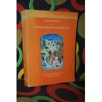 Literatura Y Conocimiento Medieval Unam- Uam -colmex