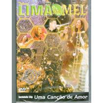 Dvd Limão Com Mel - Uma Canção De Amor - Novo***