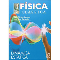 Física Clássica - Vol2 - Din E Est - Caio Sérgio, Jose Luiz