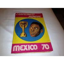 Album Campeonato Mundial Mexico 70 - Editora Sadira Completo