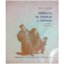 Derecho De Familia Y Familia Volumen 2 - Saúl Cestau