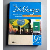 Diálogo - Língua Portuguesa - 9.o Ano - Beltrão - Gordilho