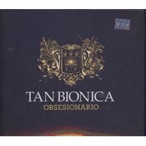 Cd Tan Bionica Obsesionario Nuevo