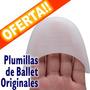 Plumillas Ballet Silicone Gel Sansha, Mejores Que Capezio
