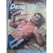 Jovenes Drogadictos, Revista Denuncia #393, Ed 1985