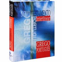 Novo Testamento Interlinear - Grego Português Frete Grátis!
