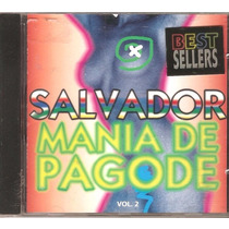 Cd Salvador - Mania De Pagode Vol. 2 - Grupo Feras Potentes