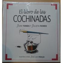 El Libro De Las Cochinadas - Juan Tonda Y Julieta Fierro