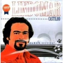 Cd / Lindomar Castilho = Grandes Sucessos - 20 Músicas