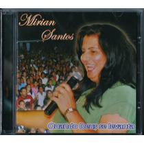 Cd Mirian Santos - Quando Deus Se Levanta [original]