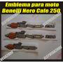 Kit De Emblemas Calcomanias Moto Benelli Nero Caffe 250