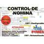 Control D Nomina,vacaciones,h Extras,declaración De Impuesto
