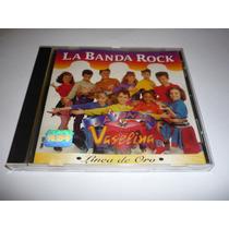 La Onda Vaselina La Banda Rock Cd 1995 Linea De Oro