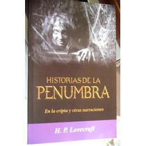 Lovecraft Historias De La Penumbra - En La Cripta Y Otras
