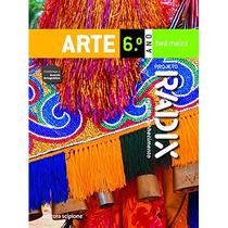 Livro Projeto Radix Arte - 6° Ano