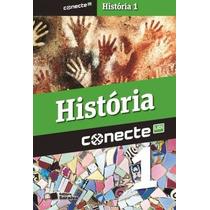 Livro Conecte Historia I -1º Ano- Ens. Medio- Saraiva