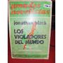 Los Violadores Del Mundo De Jonathan Black Emecé 1973