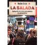 Nacho Giron - La Salada La Feria Mas Polemica De Latinoameri