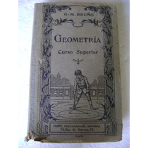 Geometria, Curso Superior. G.m. Bruño. $390