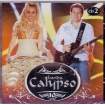 Cd Banda Calypso - 10 Anos Cd 2 - Novo***