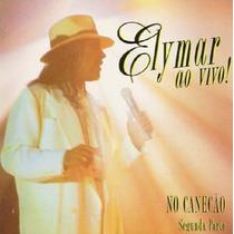Cd Lacrado Elymar Santos Ao Vivo No Canecao Segunda Parte