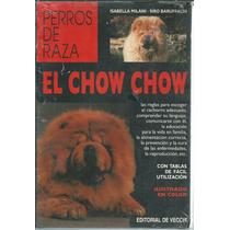 El Chow Chow De Isabella Milani Y Siro Baruffaldi