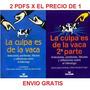 La Culpa Es De La Vaca 1 Y 2 - Pdf