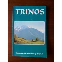 Trinos-aut-ana Maria Rabatté Y Cervi-edit-tipografías-vmj