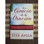 Libro La Ciencia De La Oración Yiye Ávila