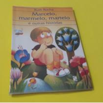 Marcelo, Marmelo, Martelo - Ruth Rocha - Moderna