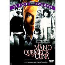 Dvd Mano Que Mece La Cuna (the Hand That Rocks The Cradle)