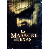 Dvd La Masacre De Texas (the Texas Chainsaw Massacre) 2003