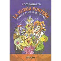 La Murga Porteña - Coco Romero
