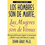 Libro Los Hombres Son De Marte Y Las Mujeres Son De Venus