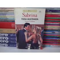 Livro - Fuga Alucinada - Sabrina 1233 Lynne Graham