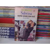 Livro - Sempre Sonhei Com Você - Sabrina 1238 - Jessica Hart