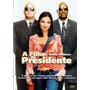 A Filha Do Presidente - Dvd Original * Lacrado E Raro