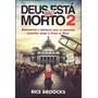 Dvd Deus Não Está Morto 2 Livro Rice Broocks