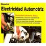 Manual De Electricidad Del Automovil Muy Completo Y Barato